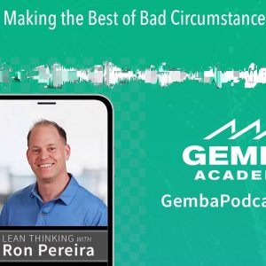 GA 337 | Making the Best of Bad Circumstances with Skip Steward