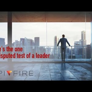 Here's the one undisputed test of a leader