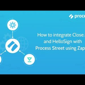 How to Automate Client Onboarding using Process Street and Zapier