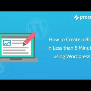 How to Create a Blog in Less than 5 Minutes using Wordpress