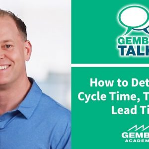 How to Determine Cycle Time, Takt Time and Lead Time