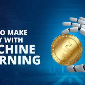 How to Make Money With Machine Learning | Machine Learning | Simplilearn