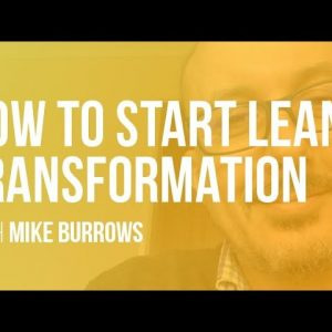 How to Start a Lean Agile Transformation | LAMP ep5