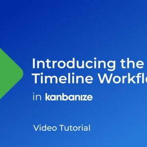 HOW TO Use the Timeline Workflow