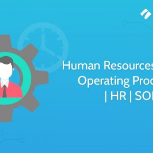 Human Resources Standard Operating Procedures | HR | SOPs