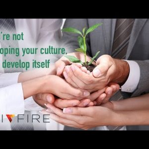 If you're not developing your culture, it will develop itself