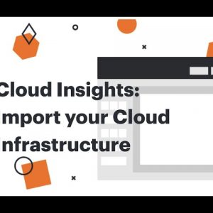 Import your AWS, Azure and GCP cloud infrastructures