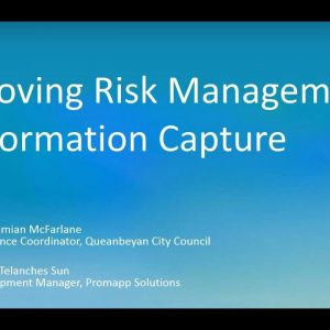 Improving Risk Management and Information Capture