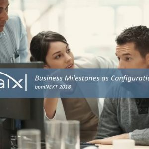 Business Milestones as Configuration: Joby O'Brien and Scott Menter, BPLogix