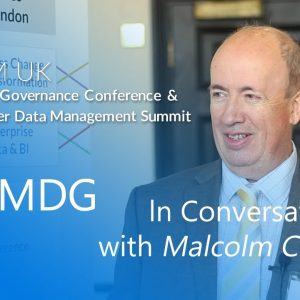 In Conversation With Malcolm Chisholm | MDM Summit & Data Governance Conference Europe 2019