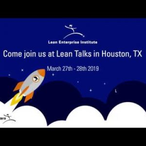 Join us for Lean Talks in Houston