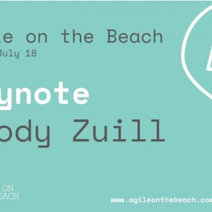 Keynote - Woody Zuill - Agile on the Beach 2018
