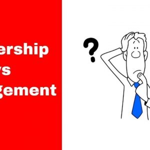 Leadership vs Management - Next Generation 2020
