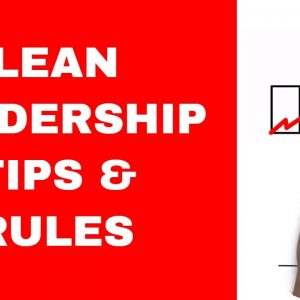 Lean Leadership - Tips and Rules