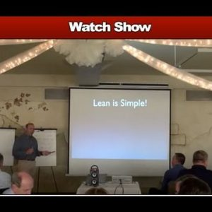 Lean Manufacturing - Lean is Simple - FastCap