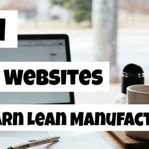 Lean Manufacturing Training - 7+1 Websites to Learn Lean