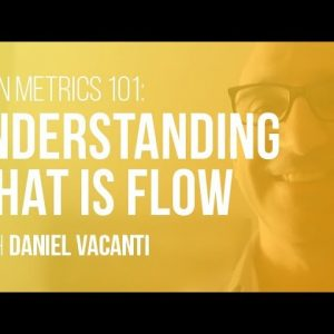 Lean Metrics 101: Understanding What is Flow | LAMP ep2