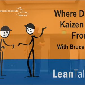 Lean Talks: Where did Toast Kaizen Come from? with Bruce Hamilton