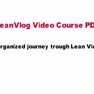 LeanVlog Course in PDF.