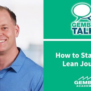 Learn How to Start Your Lean Journey