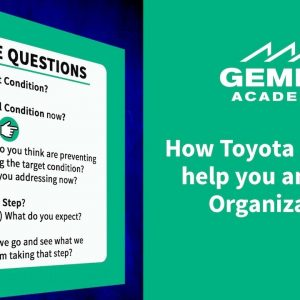 Learn How Toyota Kata Can Help You and Your Organization