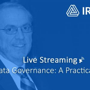 LIVE STREAMING Data Governance: A Practical Guide 19-20 November 2020