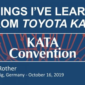 Liz Rother - 5 Things I've Learned From Toyota Kata