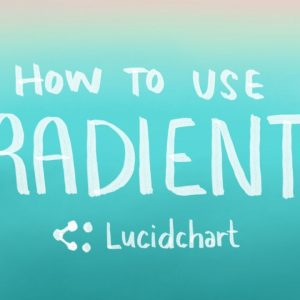 Lucidchart Tutorial: How to use Gradients