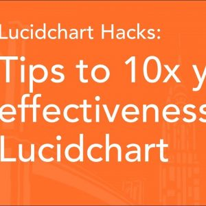 Lucidchart Tutorial: Top Tips and Tricks for Lucidchart