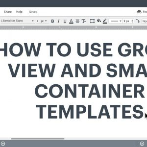 Lucidchart Tutorial - Use group view and smart containers in templates