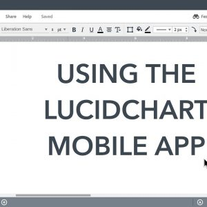 Lucidchart Tutorials - Using Lucidchart on your Mobile Device