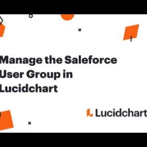 Manage the Salesforce User Group in Lucidchart