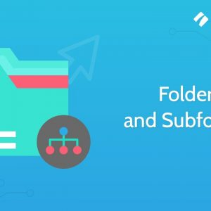 Managing your Folders and Subfolders in Process Street