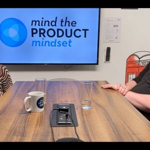Mindset - Building Product Communities & Transforming Teams