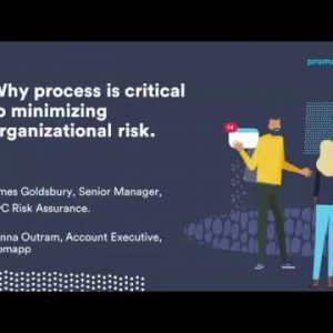 Promapp webinar: Understanding why process is critical to minimizing organizational risk