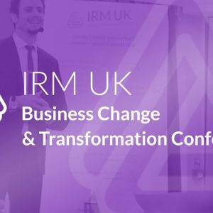 Business Change & Transformation Conference Europe 26-29 October 2020, London