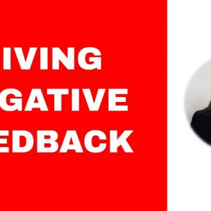 Giving Feedback Effectively - 8 steps to help you delivery negative feedback.