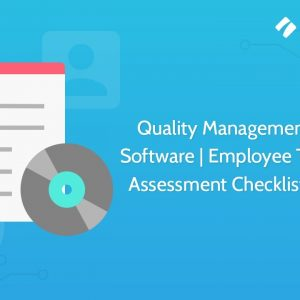 Quality Management System Software | Employee Training and Assessment Checklist Template