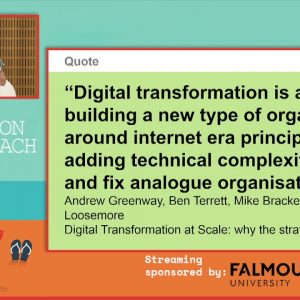 Digital Transformation and our challenges - Kim Bird ad Jayne Walked, Agile on the Beach 2019