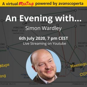 Simon Wardley: Mapping the future of events post-COVID (Avanscoperta Meetup)