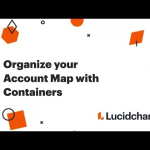 Organize your Account Maps with Containers