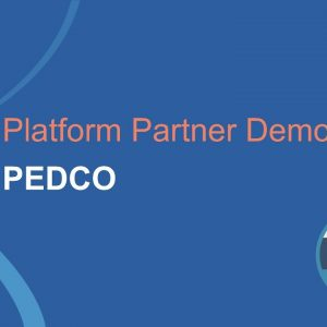 Platform Partner Demo: PEDCO