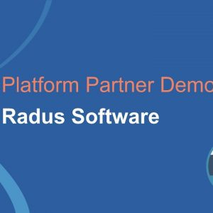 Platform Partner Demo: Radus Software