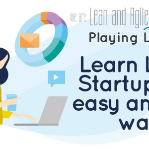 Playing Lean 2 - Lean StartUp game - The Lean StartUp