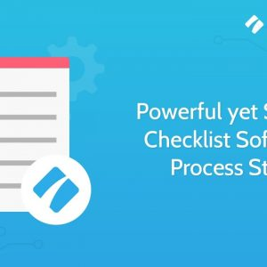 Powerful yet Simple Checklist Software | Process Street
