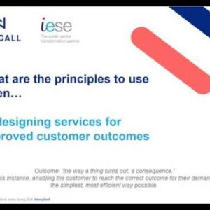 Principles when redesigning services for improved customer outcomes