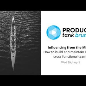 ProductTank Birmingham: Influencing from the Middle