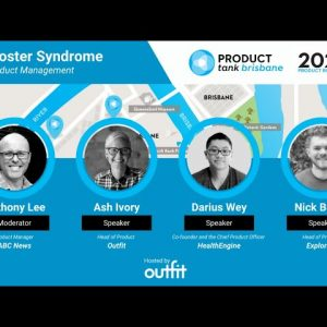 ProductTank Brisbane: Outfit + Panel inc Health Engine and Explorate