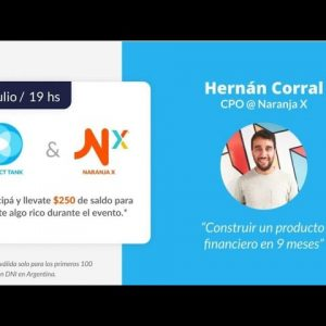 ProductTank Buenos Aires | Hernán Corral - CPO @Naranja X