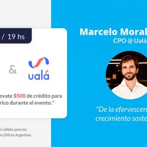 ProductTank Buenos Aires: Marcelo Morales Rins @ Ualá